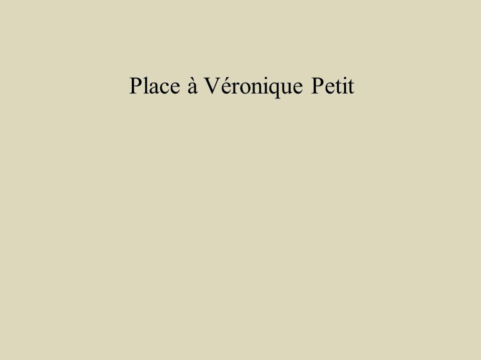 Place à Véronique Petit