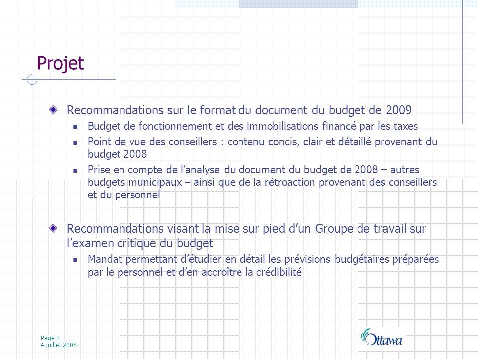 Page 13 4 juillet 2008 Groupe de travail sur l examen critique du budget