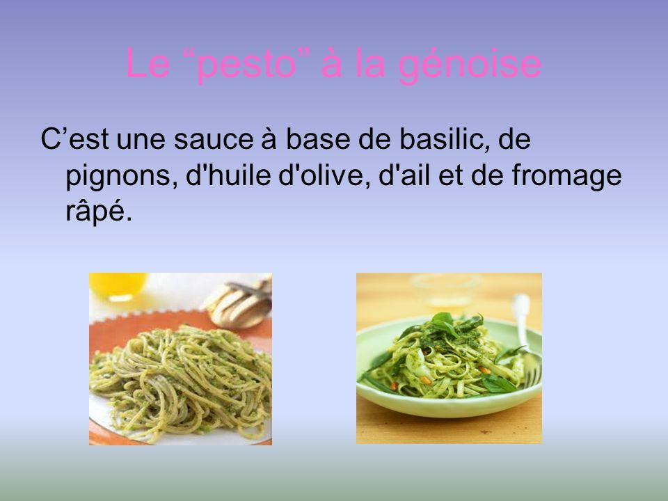 Le pesto à la génoise Cest une sauce à base de basilic, de pignons, d'huile d'olive, d'ail et de fromage râpé.