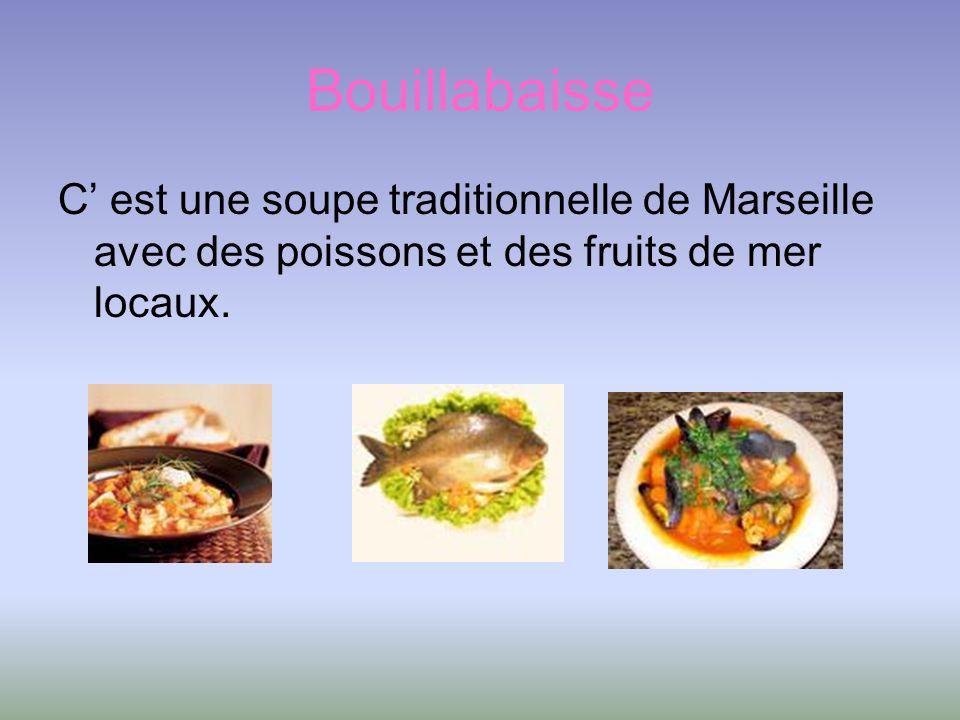 Bouillabaisse C est une soupe traditionnelle de Marseille avec des poissons et des fruits de mer locaux.