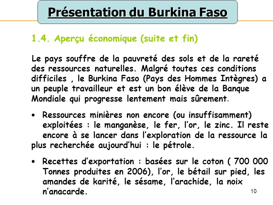 10 Présentation du Burkina Faso 1.4.