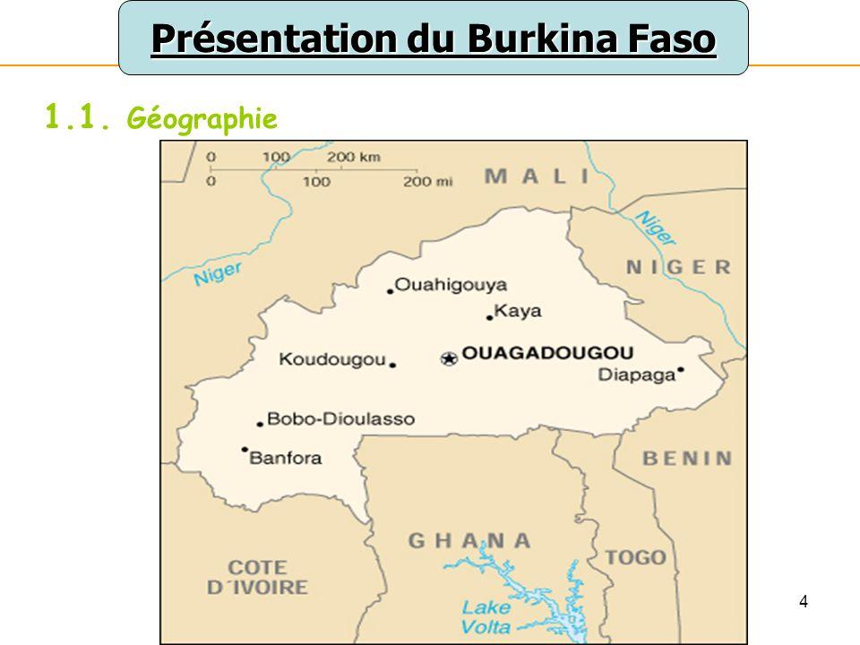 4 Présentation du Burkina Faso 1.1. Géographie