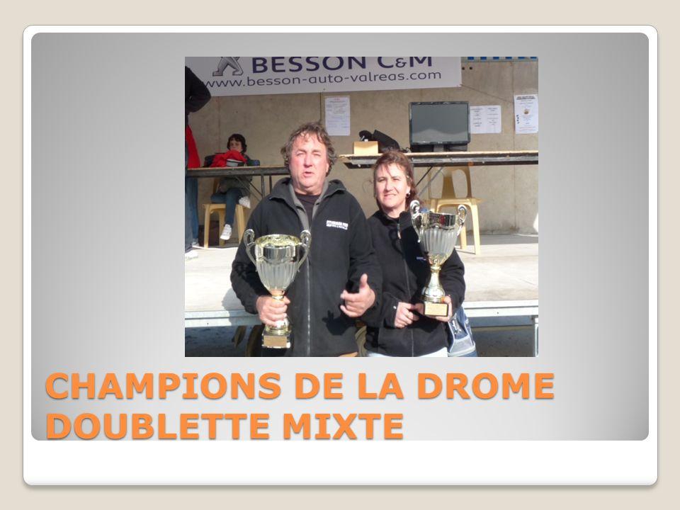 CHAMPIONS DE LA DROME DOUBLETTE MIXTE