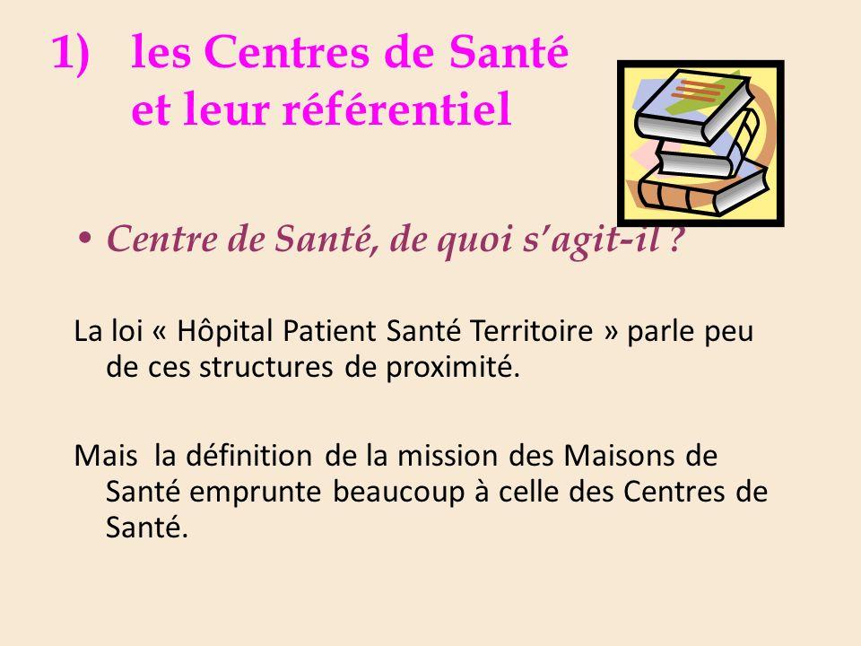 1)les Centres de Santé et leur référentiel Centre de Santé, de quoi sagit-il .