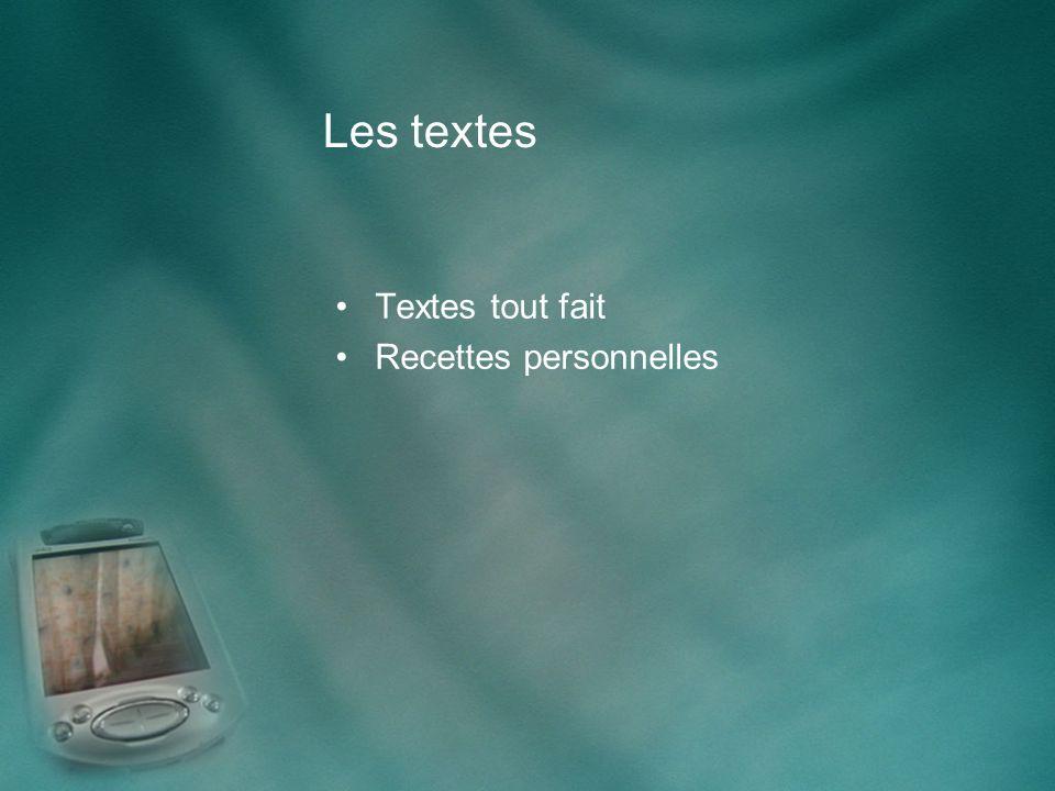 Les textes Textes tout fait Recettes personnelles