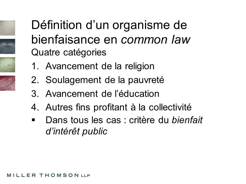 Impôt sur le revenu Organisme de bienfaisance enregistré Doit être constitué « exclusivement à des fins de bienfaisance »