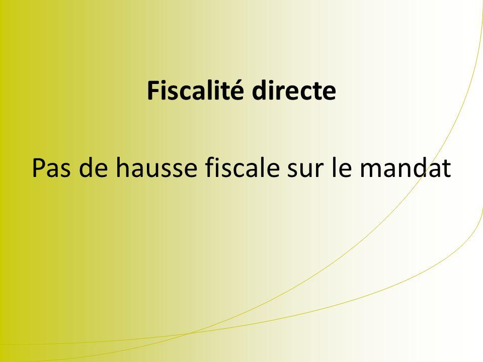 Fiscalité directe Pas de hausse fiscale sur le mandat