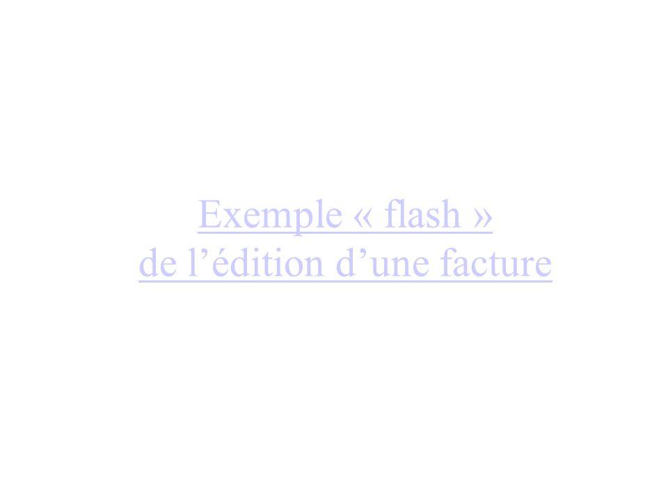 Exemple « flash » de lédition dune facture