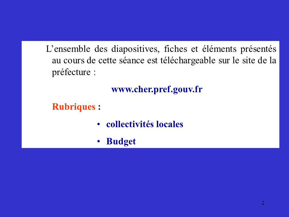 2 Lensemble des diapositives, fiches et éléments présentés au cours de cette séance est téléchargeable sur le site de la préfecture : www.cher.pref.go