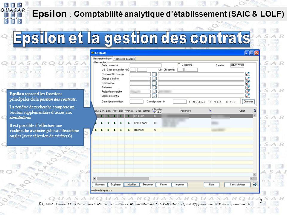 3 QUASAR Conseil Le Roussillon - 86450 Pleumartin - France 05-49-86-65-41 05-49-86-76-27 produit@quasarconseil.fr www.quasarconseil.fr Epsilon : Compt