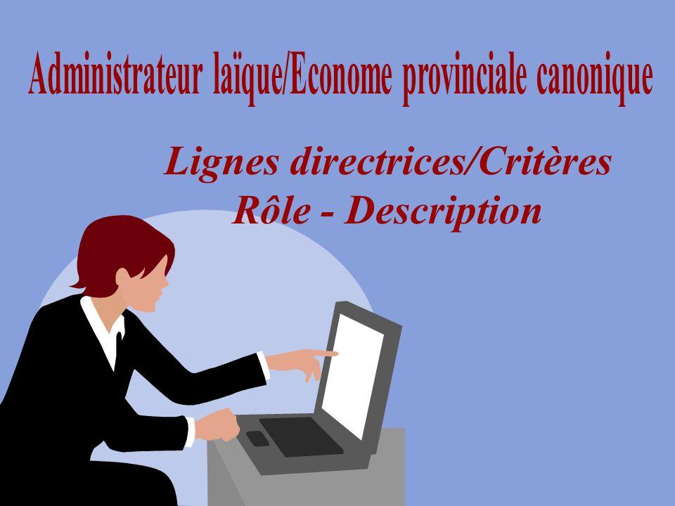Lignes directrices/Critères Rôle - Description