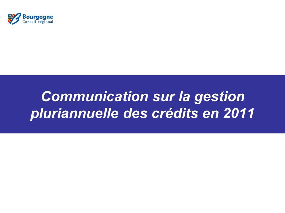 Communication sur la gestion pluriannuelle des crédits en 2011