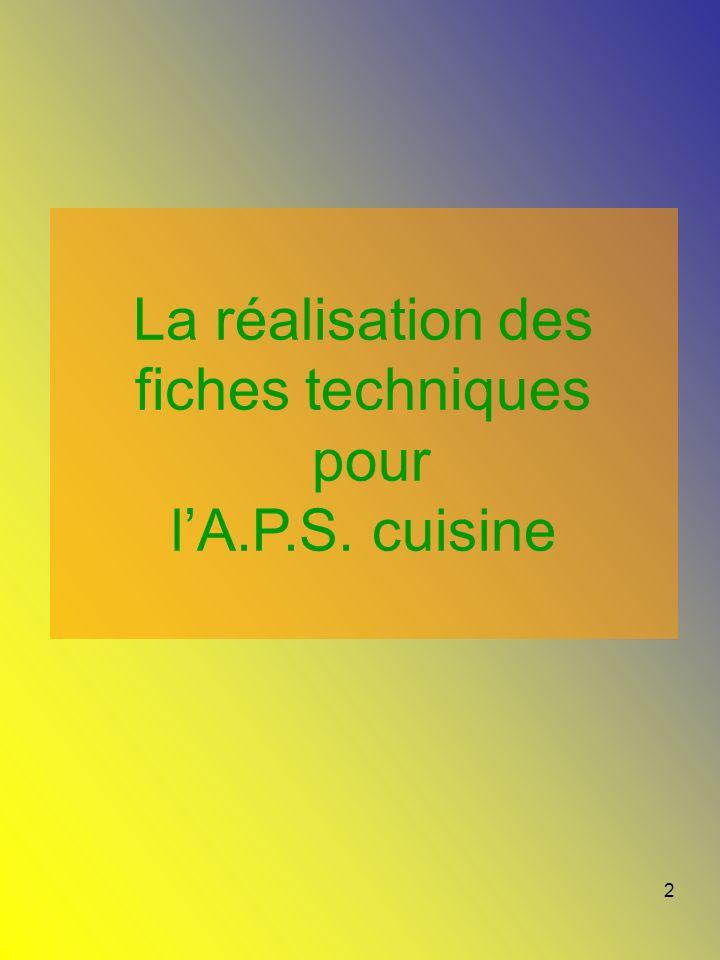 2 La réalisation des fiches techniques pour lA.P.S. cuisine