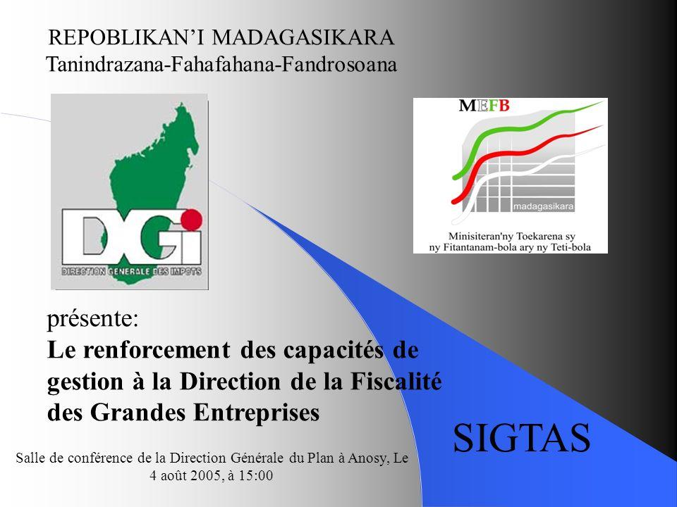Objectif : Amélioration des recettes fiscales par le renforcement des capacités de la DFGE dans le cadre du plan dactions du Ministère de lÉconomie, des Finances et du Budget.