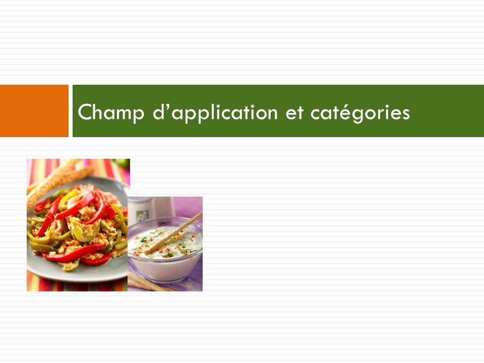 Champ dapplication et catégories