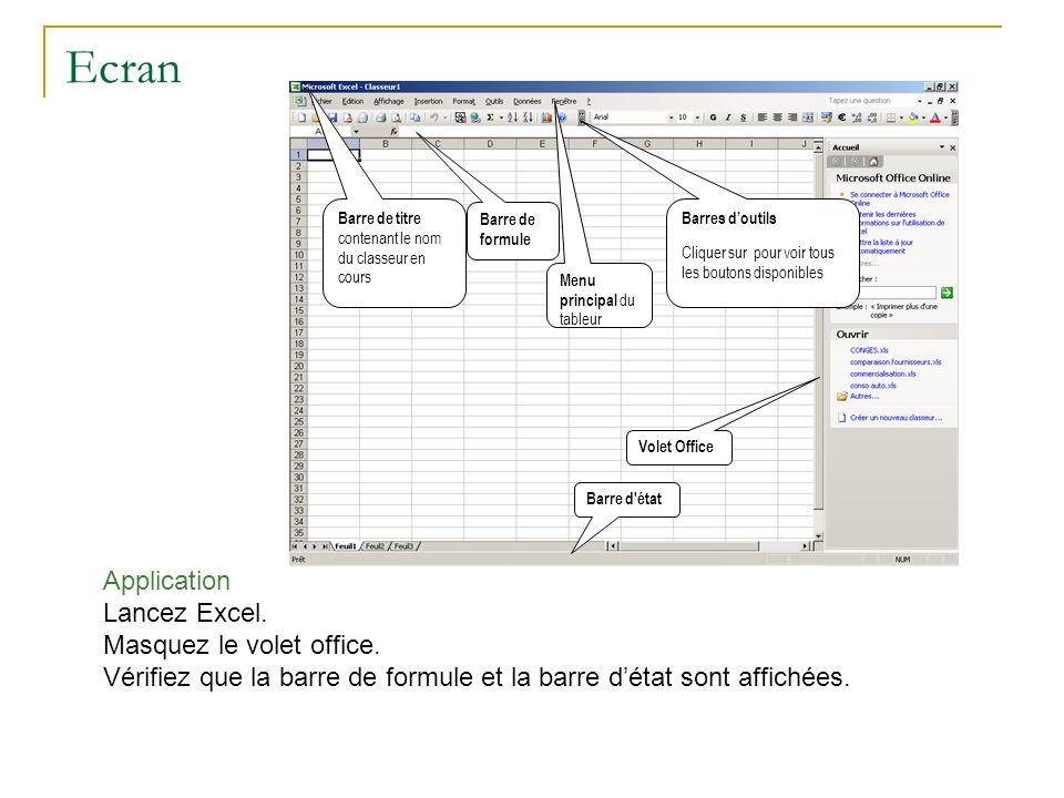 Pour modifier la présentation de cette fenêtre : Options des barres d outils.