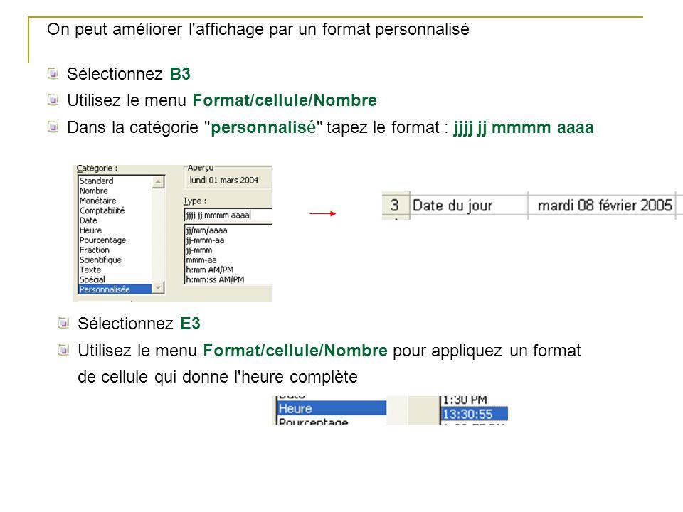 On peut améliorer l'affichage par un format personnalisé Sélectionnez B3 Utilisez le menu Format/cellule/Nombre Dans la catégorie