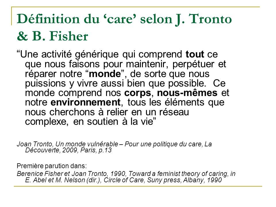 Définition du care selon J. Tronto & B.