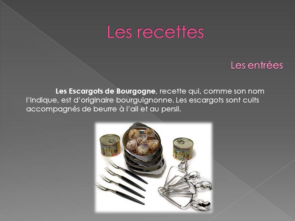 Les Escargots de Bourgogne, recette qui, comme son nom lindique, est doriginaire bourguignonne. Les escargots sont cuits accompagnés de beurre à lail