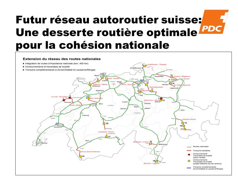 Futur réseau autoroutier suisse: Une desserte routière optimale pour la cohésion nationale