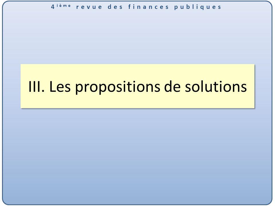 4 ième revue des finances publiques III. Les propositions de solutions