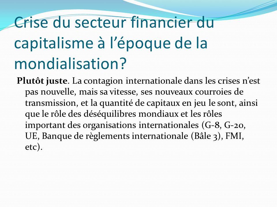 Crise du secteur financier du capitalisme à lépoque de la mondialisation.