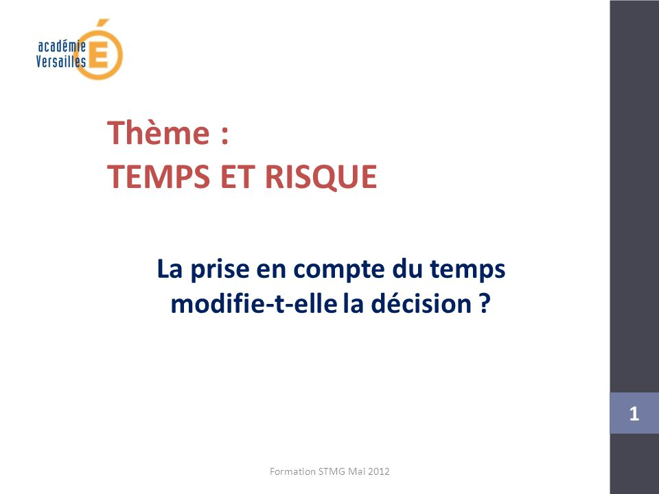 Le Programme ? 2 Formation STMG Mai 2012