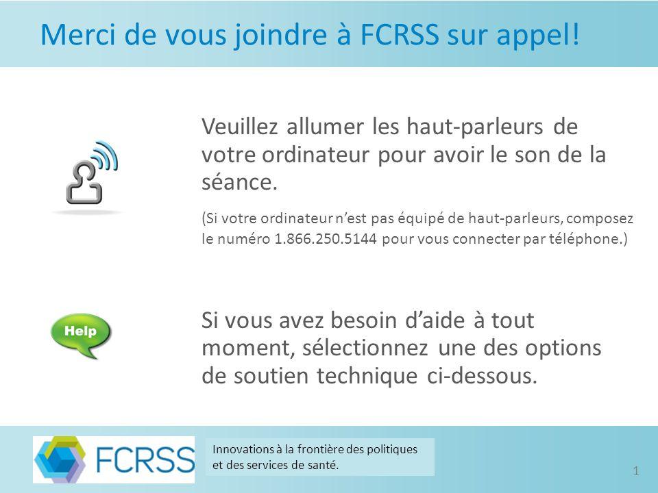 Merci de vous joindre à FCRSS sur appel.