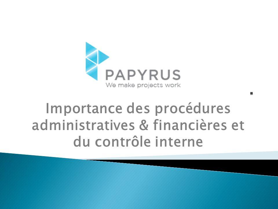 Importance des procédures administratives & financières et du contrôle interne