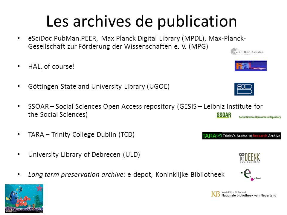Les archives de publication eSciDoc.PubMan.PEER, Max Planck Digital Library (MPDL), Max-Planck- Gesellschaft zur Förderung der Wissenschaften e.