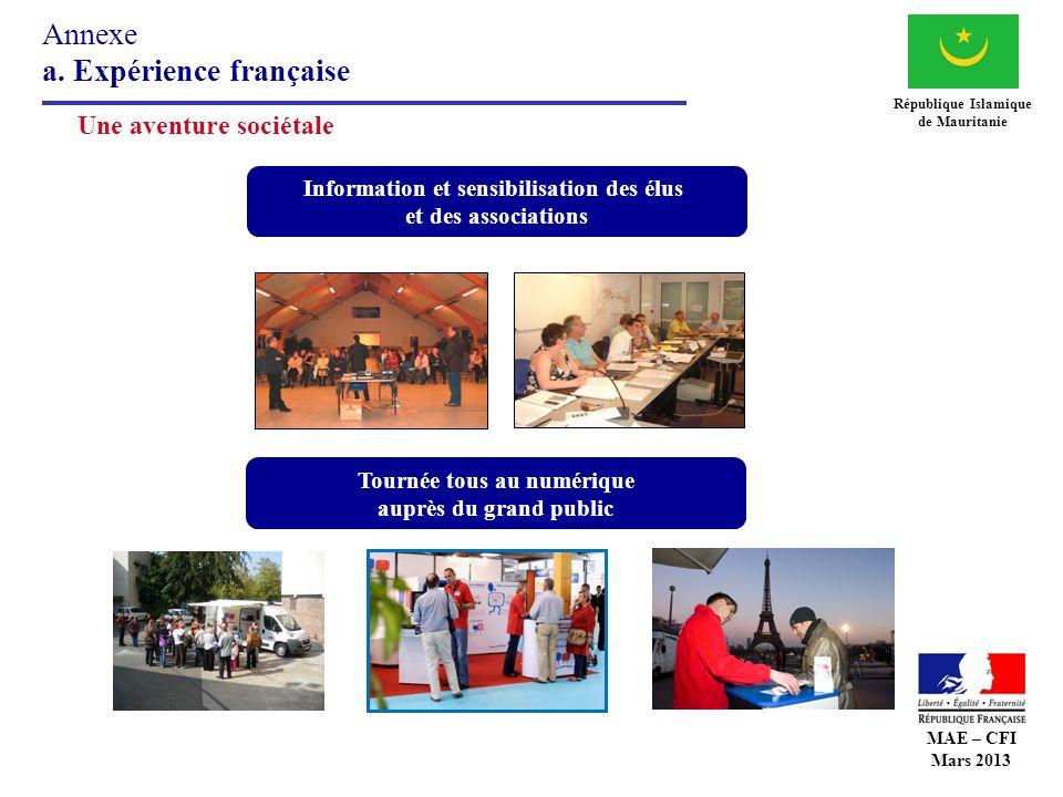 Annexe a. Expérience française République Islamique de Mauritanie Une aventure sociétale Information et sensibilisation des élus et des associations T