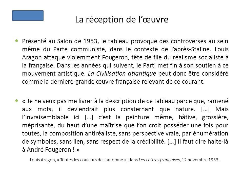 La réception de lœuvre Présenté au Salon de 1953, le tableau provoque des controverses au sein même du Parte communiste, dans le contexte de laprès-St