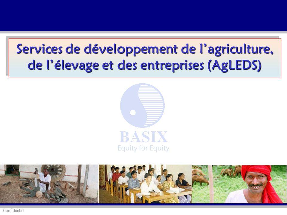 Confidentiel Services de développement de lagriculture, de lélevage et des entreprises (AgLEDS)