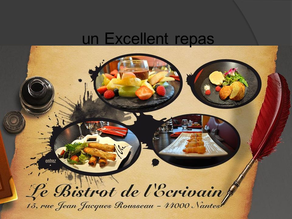 un Excellent repas
