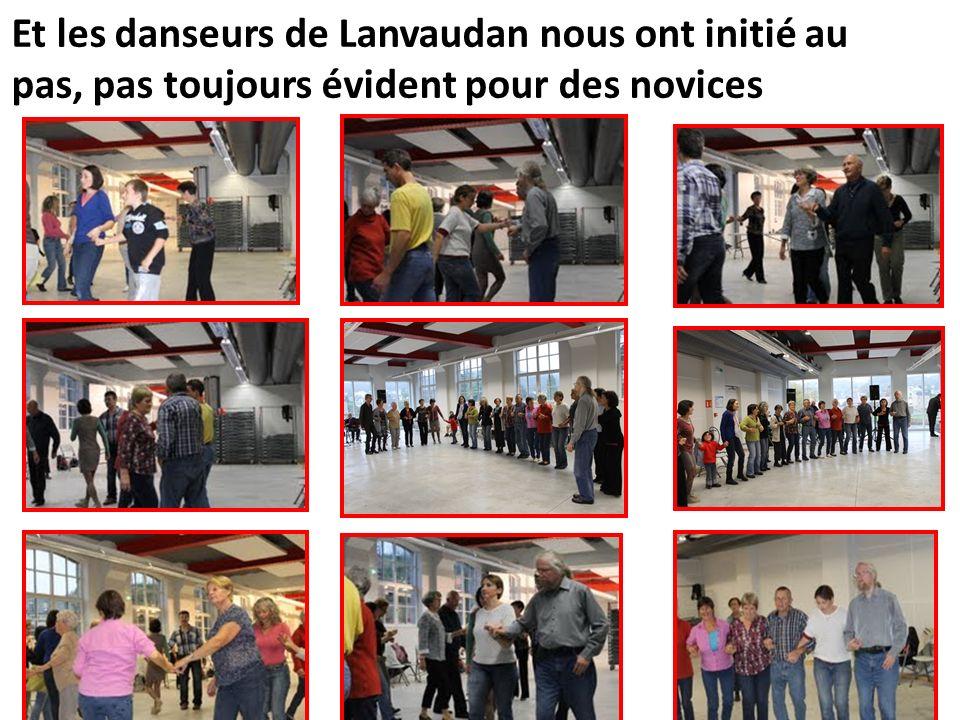 Et les danseurs de Lanvaudan nous ont initié au pas, pas toujours évident pour des novices