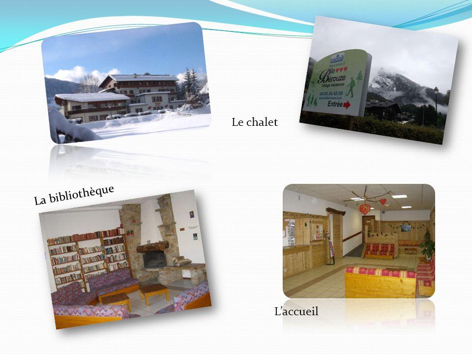 La bibliothèque Laccueil Le chalet