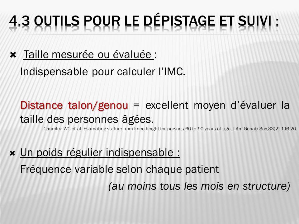 Taille mesurée ou évaluée : Indispensable pour calculer lIMC. Distance talon/genou Distance talon/genou = excellent moyen dévaluer la taille des perso