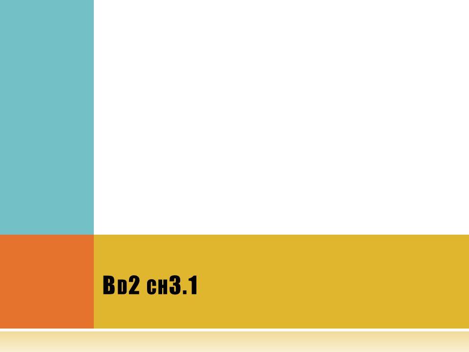 B D 2 CH 3.1