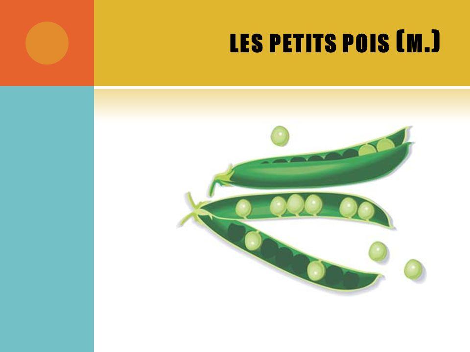 LES PETITS POIS ( M.)