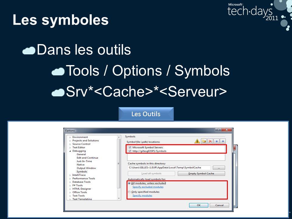 33 Les symboles Dans les outils Tools / Options / Symbols Srv* * Les Outils