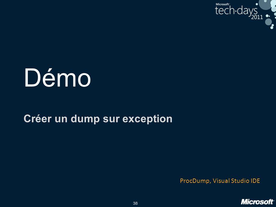 38 Démo Créer un dump sur exception ProcDump, Visual Studio IDE