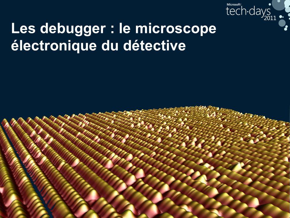 40 Les debugger : le microscope électronique du détective