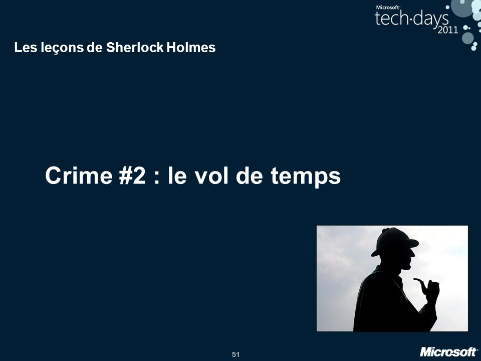 51 Crime #2 : le vol de temps Les leçons de Sherlock Holmes