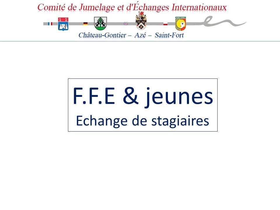 F.F.E & jeunes Echange de stagiaires