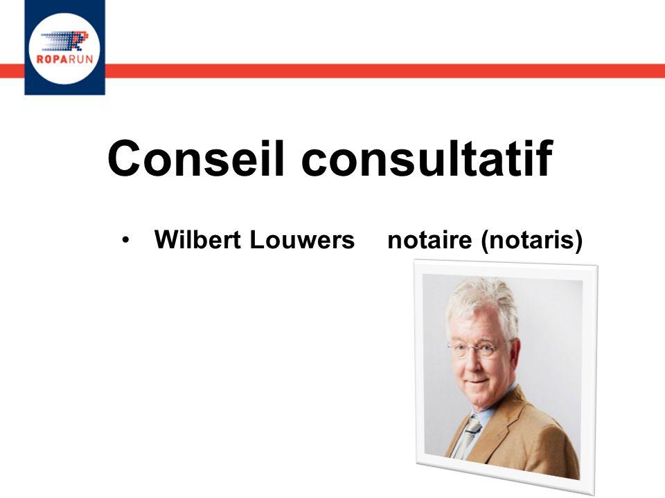 Conseil consultatif Wilbert Louwers notaire (notaris)