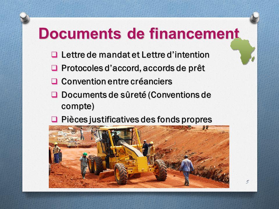 Documents de financement Lettre de mandat et Lettre dintention Lettre de mandat et Lettre dintention Protocoles daccord, accords de prêt Protocoles da