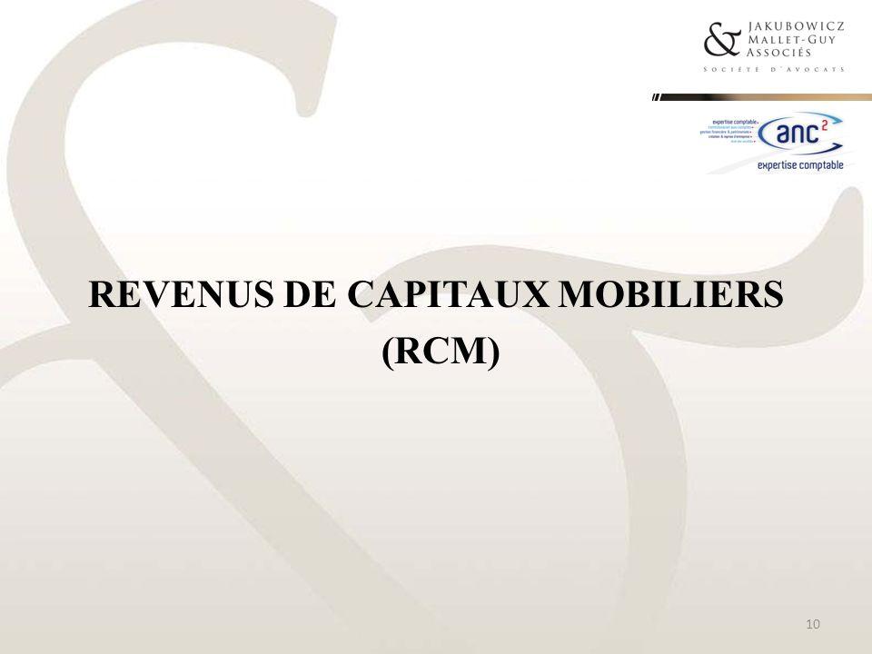 REVENUS DE CAPITAUX MOBILIERS (RCM) 10