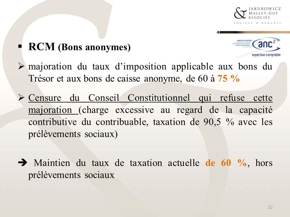 RCM (Bons anonymes) majoration du taux dimposition applicable aux bons du Trésor et aux bons de caisse anonyme, de 60 à 75 % Censure du Conseil Consti