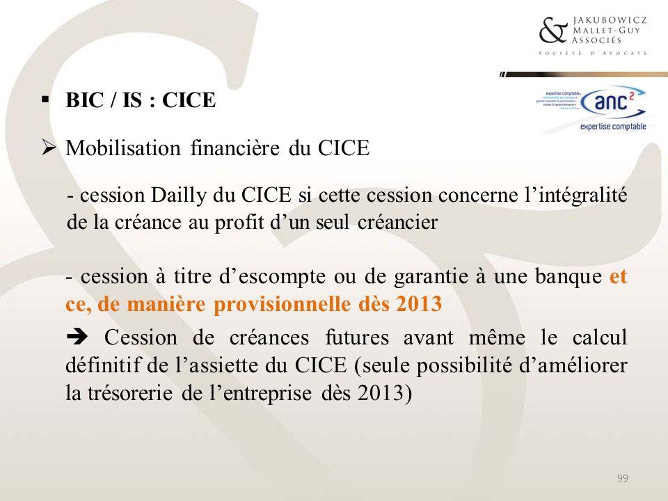 BIC / IS : CICE Mobilisation financière du CICE - cession Dailly du CICE si cette cession concerne lintégralité de la créance au profit dun seul créan