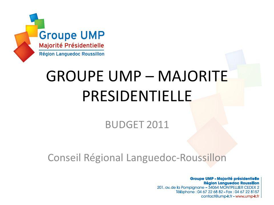 GROUPE UMP – MAJORITE PRESIDENTIELLE BUDGET 2011 Conseil Régional Languedoc-Roussillon